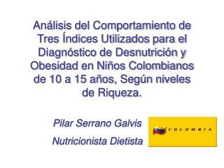 Pilar Serrano Galvis Nutricionista Dietista