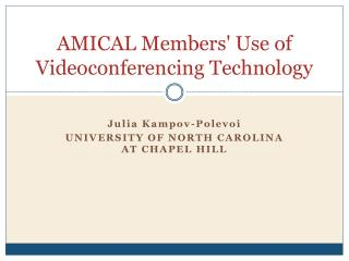 AMICAL Members' Use of Videoconferencing Technology