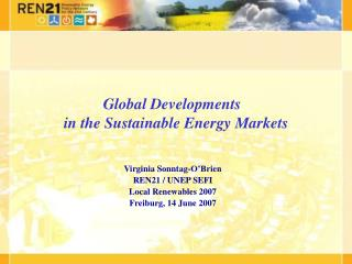 Global Developments   in the Sustainable Energy Markets