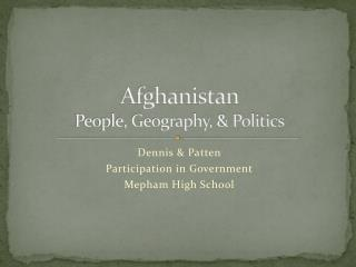 Afghanistan People, Geography, & Politics
