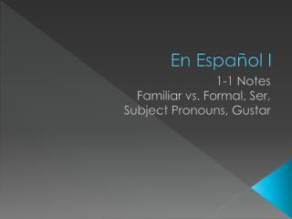 En  Espa�ol  I