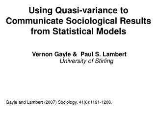 Using Quasi-variance to Communicate Sociological Results from Statistical Models