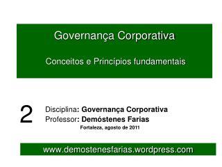 Governan�a Corporativa  Conceitos e Princ�pios fundamentais