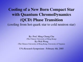 By: Prof. Ming-Chung Chu (The Chinese University of Hong Kong) Ka-Wah Wong
