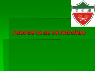 PROPOSTA DE PATROC�NIO