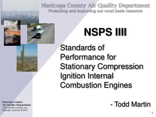 NSPS IIII Standards of Performance for Stationary Compression Ignition Internal Combustion Engines   - Todd Martin