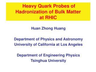 Heavy Quark Probes of Hadronization of Bulk Matter  at RHIC