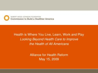 Alliance for Health Reform May 15, 2009