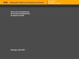 Hacia una racionalización  de servicios profesionales  de diseño en Chile