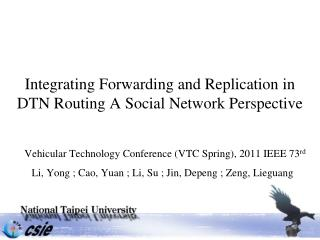 Integrating Forwarding and Replication in DTN Routing A Social Network Perspective