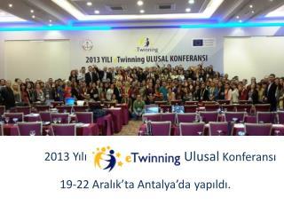19-22 Aralık'ta Antalya'da yapıldı.