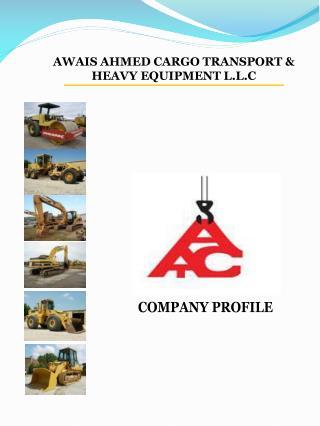 AWAIS AHMED CARGO TRANSPORT & HEAVY EQUIPMENT L.L.C