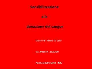 Sensibilizzazione  alla  donazione del sangue