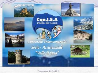 """Consorzio Intercomunale  Socio - Assistenziale """"Valle di Susa"""""""