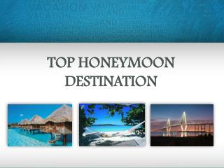 Top Honeymoon Destination