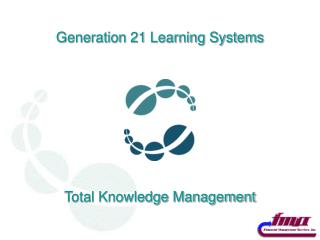 Generation 21 Learning Systems