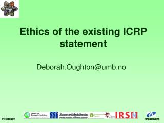 Ethics of the existing ICRP statement