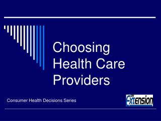 Choosing Health Care Providers