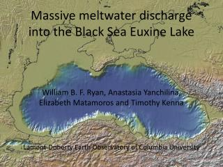 Massive meltwater discharge into the Black Sea Euxine Lake