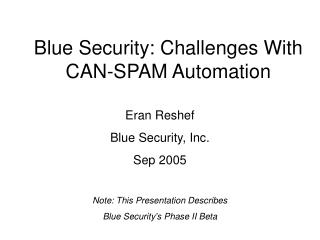 Blue Security: Challenges With CAN-SPAM Automation