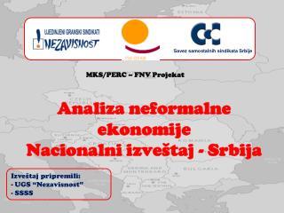 Anali za neformalne ekonomije Nacionalni izveštaj - Srbija
