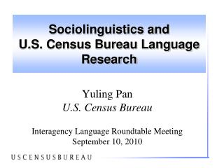 Sociolinguistics and   U.S. Census Bureau Language Research