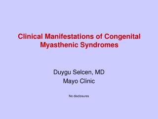 Clinical Manifestations of Congenital Myasthenic Syndromes
