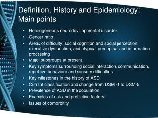 Definition, History and Epidemiology: Main points