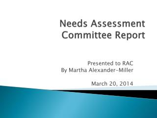 Needs Assessment Committee Report