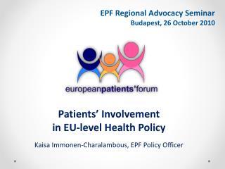 EPF Regional Advocacy Seminar Budapest,  26 October  2010