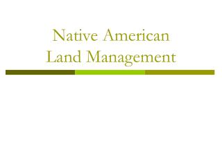 Native American  Land Management