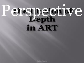 The Illusion of  Depth  in ART