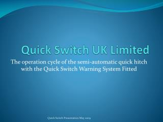 Quick Switch UK Limited