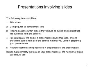 Presentations involving slides