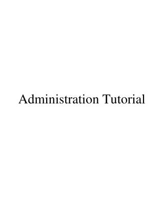 Administration Tutorial