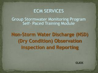 ECM SERVICES  Group Stormwater Monitoring  Program Self- Paced Training Module