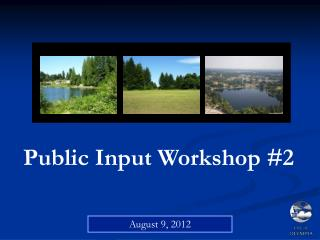 Public Input Workshop #2