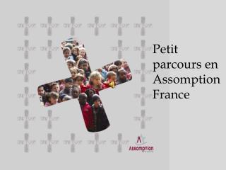 Petit parcours en Assomption France