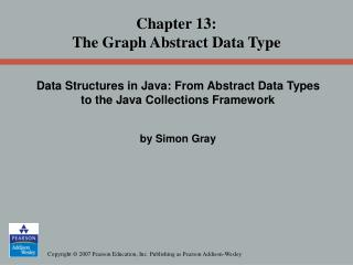 Chapter 13: The Graph Abstract Data Type