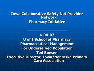 Iowa Collaborative Safety Net Provider Network Pharmacy Initiative 4-04-07