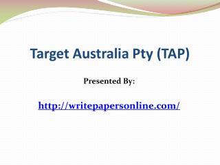 Target Australia Pty (TAP)