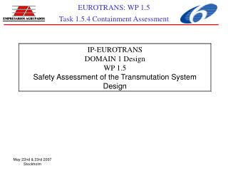 IP-EUROTRANS DOMAIN 1 Design WP 1.5  Safety Assessment of the Transmutation System Design