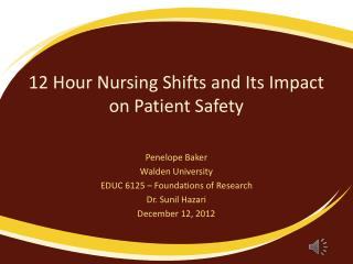 12 Hour Nursing Shifts and Its Impact on Patient Safety