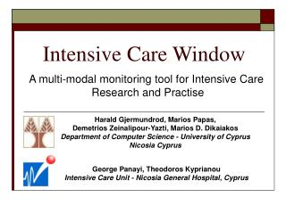 Intensive Care Window