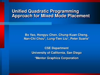 Unified Quadratic Programming Approach  for Mixed Mode Placement