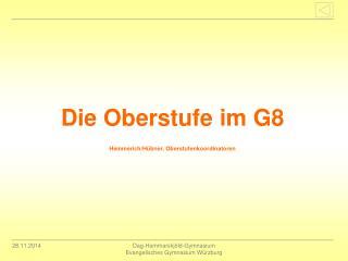 Die Oberstufe im G8 Hemmerich/Hübner, Oberstufenkoordinatoren
