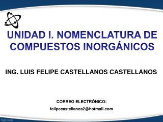 ING. LUIS FELIPE CASTELLANOS  CASTELLANOS