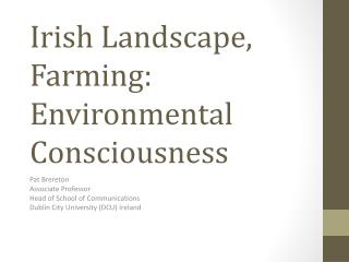 Irish Landscape, Farming: Environmental Consciousness