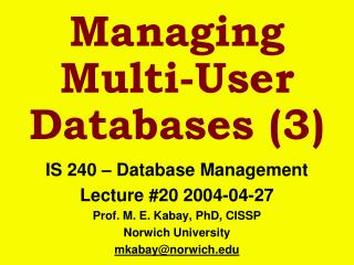 Managing  Multi-User Databases (3)