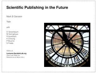 Scientific Publishing in the Future